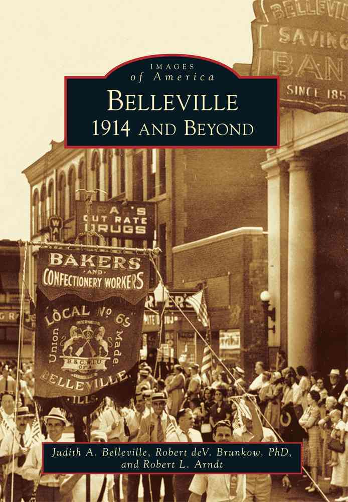 Belleville By Belleville, Judith A./ Brunkow, Robert Dev., Ph.d./ Arndt, Robert L.