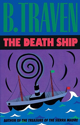 The Death Ship By Traven, Bruno