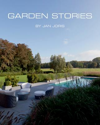 Garden Stories by Jan Joris By Pauwels, Ivo